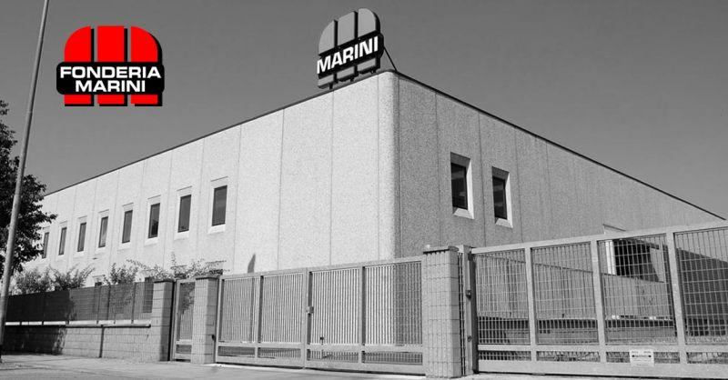 FONDERIA MARINI - trouvez la meilleure entreprise italienne dans le secteur de la fonderie
